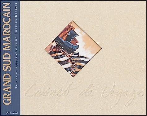 Collection de livres Pdf téléchargement gratuit Grand Sud Marocain PDF by Charles Kerivel