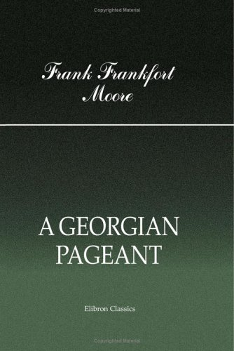 Read Online A Georgian Pageant ebook