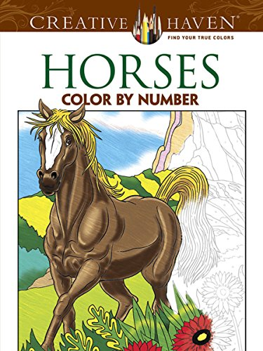 Creative Haven Horses Color by Number Coloring Book (Creative Haven Coloring Books) -
