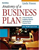 img - for Anatomy of a Business Plan: A Step-by-Step Guide to Building a Business and Securing Your Company's Future book / textbook / text book