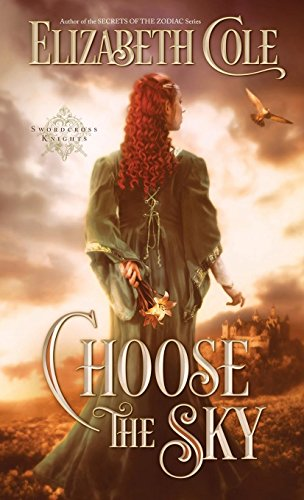 Choose the Sky (Swordcross Knights) by Skyspark Books