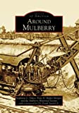 img - for Around Mulberry (Images of America: Florida) book / textbook / text book