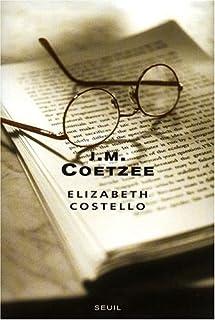 Elizabeth Costello : huit leçons, Coetzee, John Maxwell