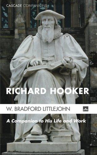 Richard Hooker: A Companion to His Life and Work (Cascade Companions)