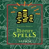 The Little Book of Money Spells, Sophia, 0740714228