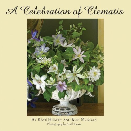 A Celebration of Clematis: From the Gardens of Chalk Hill Nursery ebook