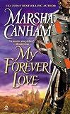 My Forever Love, Marsha Canham, 0451211286