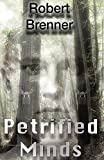 img - for Petrified Minds book / textbook / text book