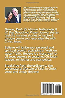 BELIEVE: REAL LIFE MIRACLE TESTIMONIES: 40 DAY DEVOTIONAL