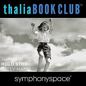 Thalia Book Club: Sally Mann's Hold Still Speech