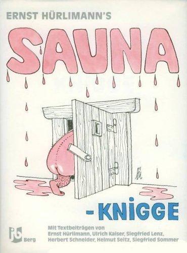 Sauna Knigge. Heiteres rund um die Sauna