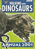 Walking with Dinosaurs Annual 2001