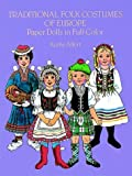 Traditional Folk Costumes Paper Dolls, Kathy Allert, 0486245713