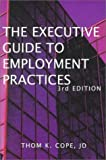Executive Guide to Employment Practices, Thom K. Cope, 1886225222
