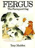 img - for Fergus: The Farmyard Dog book / textbook / text book
