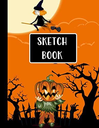 Halloween Pumpkin Head Drawings (Sketch Book: Halloween Gifts for School Kids: Spooky Happy Halloween Witch and Pumpkin Head: Practice Drawing, Doodle, Paint, Write: Large Sketchbook And Creative)