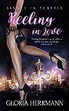 Reeling in Love: (A Contemporary Romance Novel) (Single in Seattle Book 1)