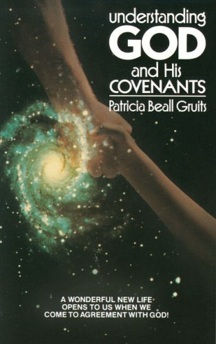 Understanding God and His Covenants