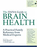 img - for The Dana Guide to Brain Health: A Practical Family Reference from Medical Experts book / textbook / text book