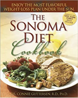 The New Sonoma Diet Trimmer Waist More Energy In Just 10 Days Dr