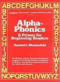 Alpha-Phonics, Samuel L. Blumenfeld, 0941995003