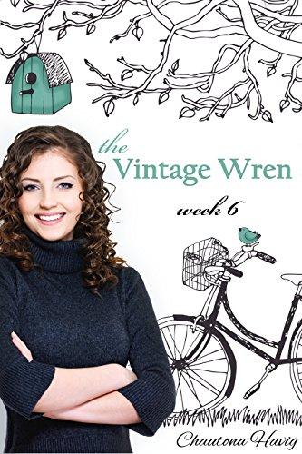 The Vintage Wren: Week 6