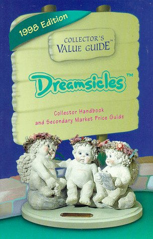 Dreamsicles: Collector's Value Guide, 1998