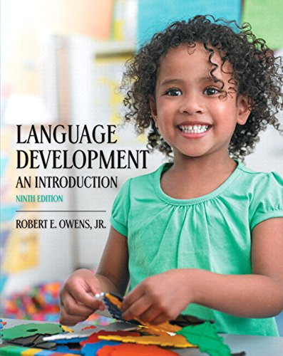 Language Development: An Introduction, Enhanced Pearson EText With Loose-Leaf Version -- Access Card Package (9th Edition)