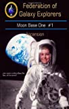 Moon Base One, J. P. Behrens, 0982498233