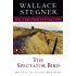 The Spectator Bird (Contemporary American Fiction)
