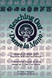 Reaching Out/Dame la Mano, Guido Barrientos and Harmon M. Hosch, 0874042402