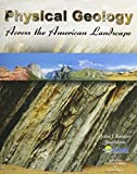 img - for Physical Geology Across the American Landscape by COAST LEARNING SYSTEMS (2011-08-17) book / textbook / text book