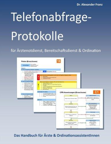 Anita-telefonabfrage-protokolle für ärztenotdienst (German Edition)