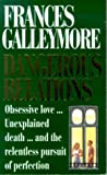 Dangerous Relations, Galleymore, 0751507237