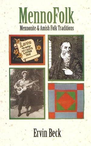 Mennofolk: Mennonite and Amish Folk Traditions (Studies in Anabaptist and Mennonite History) (Mennonite History)