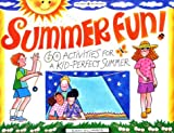 Summer Fun!: 60 Activities for a Kid-Perfect Summer (Kids Can! Series)