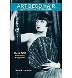 art deco hair hairstyles of