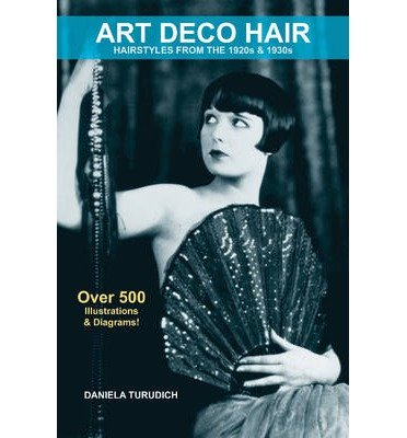 Hairstyles From The 20s (Art Deco Hair: Hairstyles from the 1920s & 1930s (Vintage Living) (Paperback) - Common)