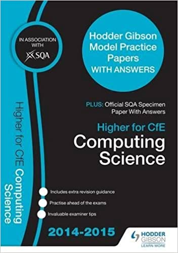 SQA Specimen Paper 2014 Higher for CfE Computing Science & Hodder Gibson Model Papers (Sqa Specimen Papers)