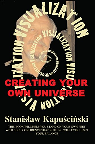 Visualization - Creating Your Own Universe by Stanislaw Kapuscinski ebook deal