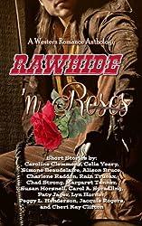 Rawhide 'n Roses - (A Western Anthology)