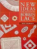 New Ideas for Miniature Bobbin Lace