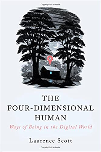 The four dimensional human ways of being in the digital world the four dimensional human ways of being in the digital world 1st edition fandeluxe Image collections