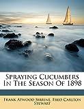 Spraying Cucumbers in the Season Of 1898, Frank Atwood Sirrine, 1248427963