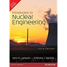 INTRODUCTION TO NUCLEAR ENGINEERING 3RD EDITION
