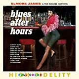 Blues After Hours + 4 Bonus Tracks.