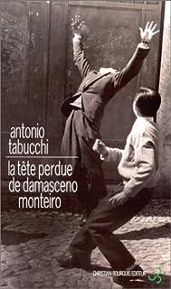 La tête perdue de Damasceno Monteiro, Tabucchi, Antonio