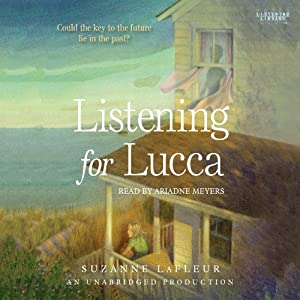 Listening for Lucca Audiobook