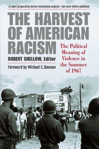 Search : The Harvest of American Racism: The Political Meaning of Violence in the Summer of 1967