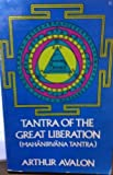 Tantra of the Great Liberation (English and Sanskrit Edition)